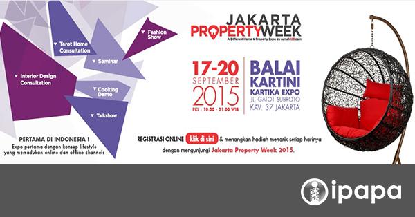 3 hari lagi, pameran Jakarta Property Week